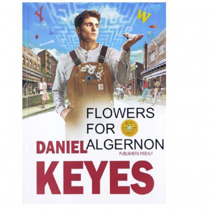 Daniel Keyes: Flowers for Algernon